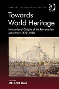 """Towards World Heritage"" cover image"