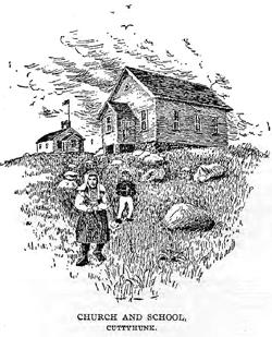 Cuttyhunk (Mass.) church and school
